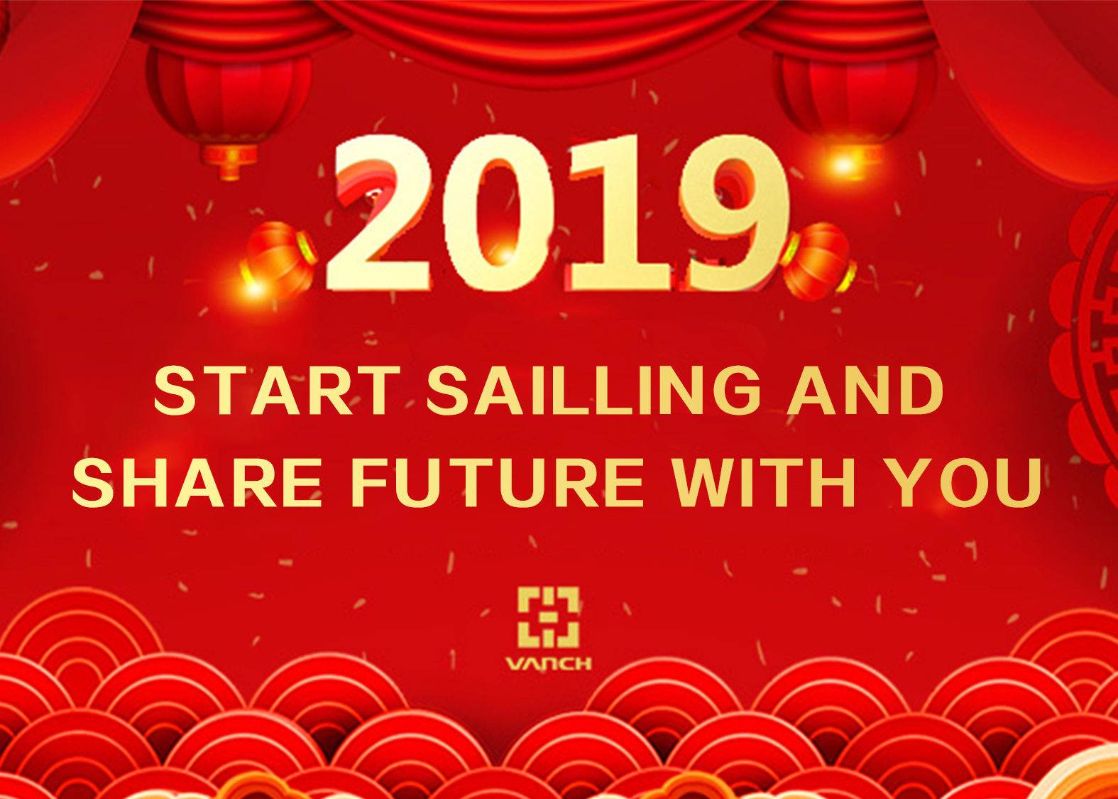 2019 VANCH Set sailing and share the future